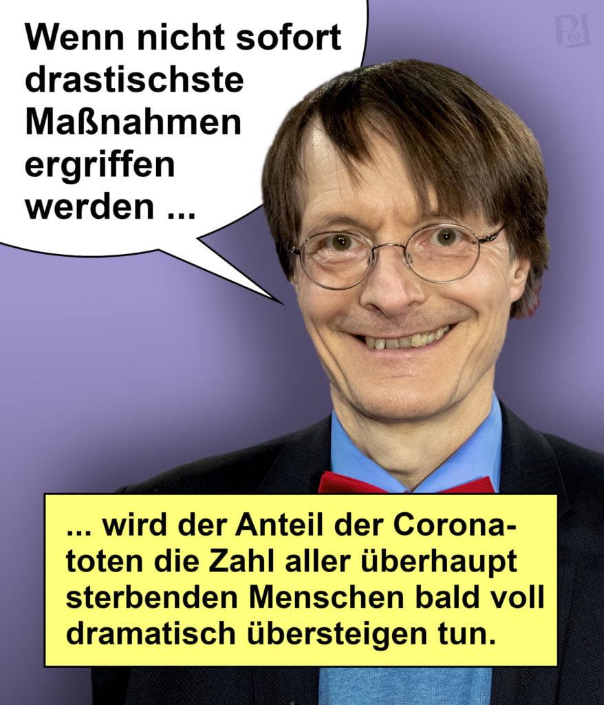 Karl Lauterbachs hysterischer Aktionismus in einem Corona-Zitat zusammengefasst
