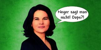 Die grüne Kanzlerkandidatin hat Neger gesagt